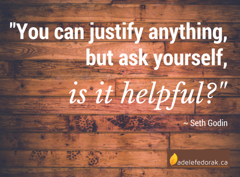 to justify quote by Seth Godin